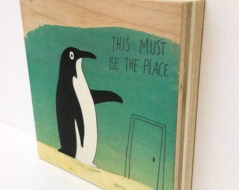 """This Must Be the Place -  4""""x4"""" Original Painting on Wood"""