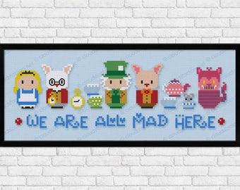 Alice in Wonderland parody - We're all Mad Here - Cross stitch PDF pattern