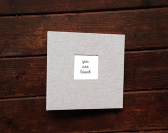 Baby Book YOU ARE LOVED,  A Unique Simple & Modern Baby Book (Natural Texture Cover, 9.25 x 9.5 New Minimal Design)