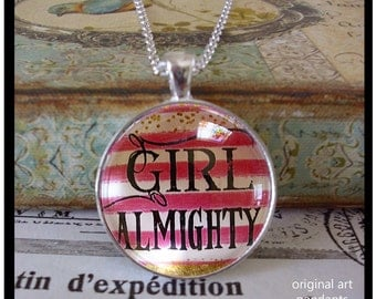 Girl Almighty,  original art, gift boxed and READY to SHIP,  glitter, pink and white, graduation gift, birthday pendants,gifts for girls