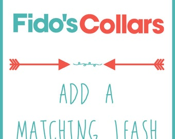 Dog Leash - Add a Matching leash to your collar - Not available on all patterns