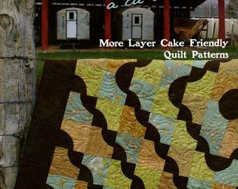 Piece Of Pie A La Mode: More Layer Cake Friendly Quilt Patterns