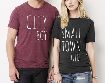 Small Town Girl City Boy His and Hers shirt set Crew neck tri blend shirt screenprinted Mens Ladies