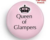 Queen of Glampers Funny Small Pinback Lapel Pin