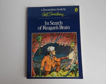 First Edition Doonesbury Comic Book / In Search of Reagan's Brain / G. B. Trudeau / Holt Rinehart Winston Publishers