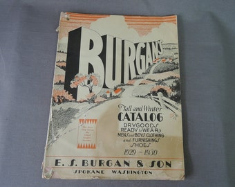 Vintage 1929 1930 Catalog Burgan's Fall and Winter, Womens Mens Childrens Clothing, Household items