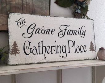 GATHERING PLACE, Personalized Family Sign,  GATHER Sign, Welcome sign, 9 x 18
