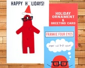 "Holiday Ornament and Christmas Card, Frankie Four Eyes, ""I Have Perfect 8/20 Vision!"" 5"" x 8"""