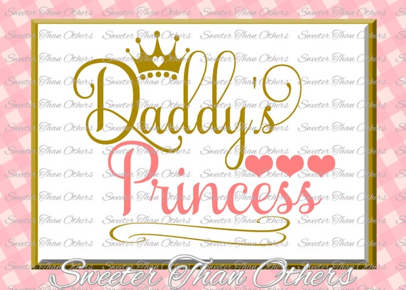 Daddy S Princess Svg Baby Svg Baby Cutting File Dxf