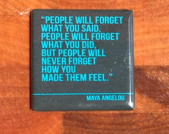 People will forget what you said....Custom made 1.5 x 1.5  magnet