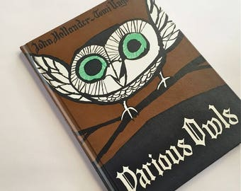 VARIOUS OWLS John Hollander illustrated Tomi Ungerer . vintage childrens book . 1963 First Edition hardcover Owl Poems  contemporary poetry