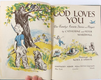 Vintage 1950's Children's Book - God Loves You by Catherine and Peter Marshall