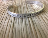 Hand stamped cuff bracelet 1/4 inch aluminum  grateful thankful blessed handmade jewelry gift for her