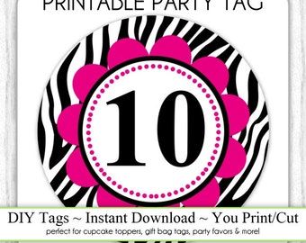 Instant Download - Party Printable Tag, Zebra Print and Hot Pink Party Tag, 10th Birthday Party Tag, DIY Cupcake Topper, You Print, You Cut