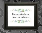 Nevertheless, she persisted Cross-stitch Pattern