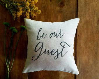 free shipping - be our guest pillow - guest room - decoration - welcome - housewarming gift - beauty and the beast - bedroom - gray