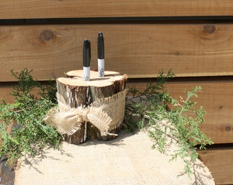 Rustic Pen Holder, Wood Marker Holder, tree stump, 2 holes, burlap ribbon, outdoorsy party decor, rustic wedding decor, country wedding