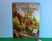The Magic Of Oil Painting - Walter T Foster - W Alexander - Guide To Oil Painting - Vintage Art Book - Art - Artist - Oil Painting