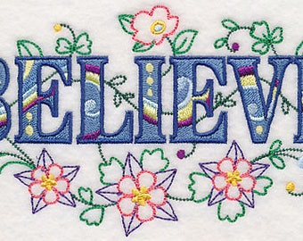 BELIEVE Embroidery on Ladies' Tee or Sweat by Rosemary