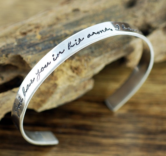 God has you in his arms, I have you in my Heart Bracelet, Memorial Bracelet, Sympathy Gift, Loss of Loved One, Remembrance Cuff Bracelet
