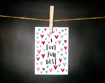 i love you best // mother's day card // love card // hearts // sweet card for mom