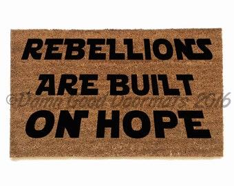 Rebellions are built on hope welcome doormat-novelty geek stuff