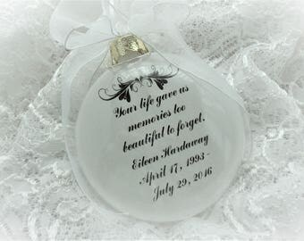 In Memory Christmas Ornament - Your life gave us Memories - Free Personalization and Charm