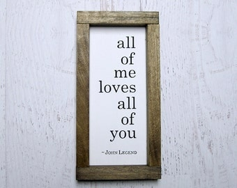 All of Me Loves All of You Lyric Series Hand Painted Wood Sign