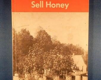 Vintage Beekeeping Book, How to Keep Bees & Sell Honey