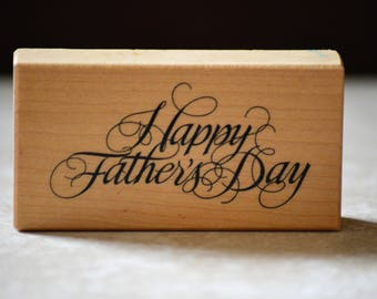 Happy Fathers Day Rubber Stamp/Personal Stamp Exchange/PSX Fathers Day Stamp/Sentiment Wood Mount Stamp/1992