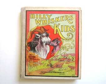Vintage Child's Book  Billy Whiskers' Kids  1903  F.T.Montgomery Illustrated
