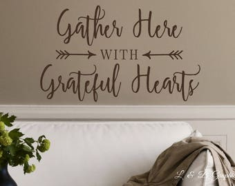 Gather Here With Grateful Hearts Vinyl Wall Decal  Scripture Dining Room   Kitchen Part 75