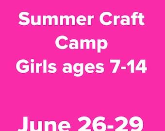 Craft Camp June 26-29