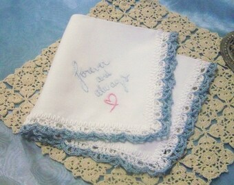 Something Blue, Handkerchief, Hanky, Hankie, Bridal, Lace, Hand Crochet, Forever and Always, Embroidered,  Ready to ship,