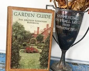Antique Garden Guide, The Amateur Gardeners' Handbook, 1918 Book, Garden Book, Antique Book, Vintage Garden Book