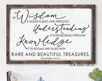 By Wisdom a House is Built, Proverbs 24:3,  Scripture Sign, Custom Sign, Bible Verse, Farmhouse Decor, Gallery Wall, Framed, HAND LETTERED