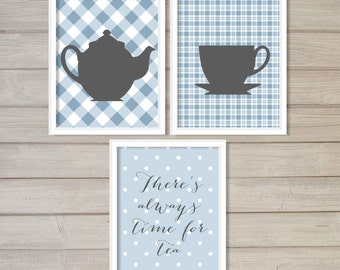 There's Always Time for Tea Kitchen Wall Art Printable- Set of 3 - Plaid Blue Checkers - 8x10 - Instant Download Pot Cup Poster Home Decor
