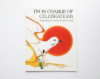 I'm In Charge of Celebrations, Byrd Baylor, Native American,