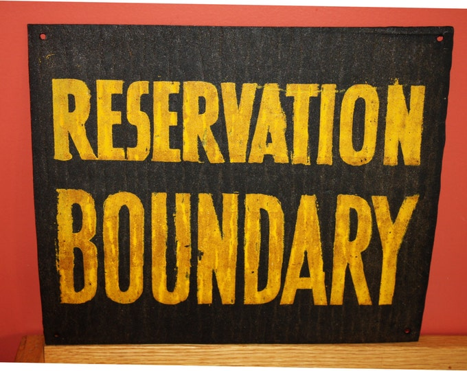 Vintage Sign: RESERVATION BOUNDARY; Military Installation, Native American, Indian, Warning Sign; NOS, Man Cave Decor