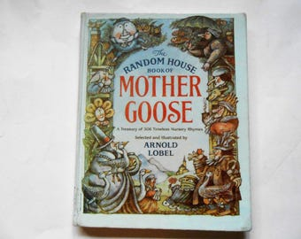 The Random House Book of Mother Goose, a Vintage Children's Book, Arnold Lobel