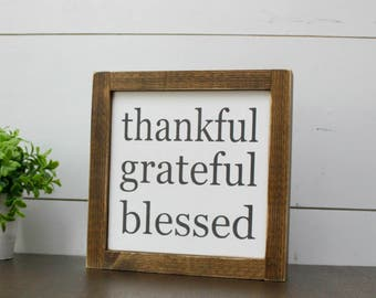 Thankful Grateful Blessed mini wood sign - framed
