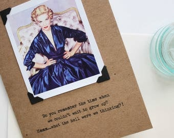 Funny Card for Woman  Birthday or Friendship Retro Look