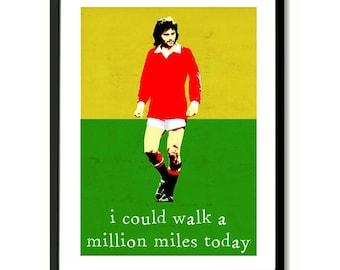 Million Miles Wedding Present George Best inspired Art Print