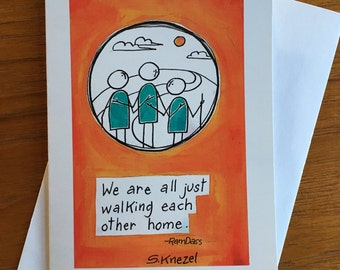 We are all just walking each other home, Ram Dass Quote,  blank greeting card