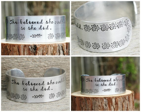 She Believed She Could So She Did Bracelet WIDE Custom Hand Stamped Jewelry Cuff Inspirational Inspiring Achievement Success Graduation