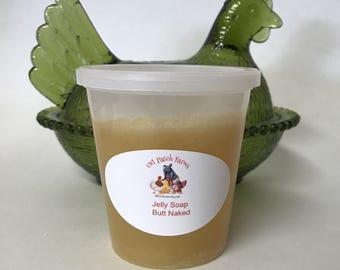 Jelly Soap - Shower Jelly - Butt Naked - Jelly Soap - Jiggly Soap - Oil Patch Farm