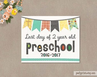 Last Day of 2 Year Old Preschool  Notebook Printable Sign - 8 x 10 Printable Last Day of Pre-K2 Sign 2016 - 2017 - INSTANT DOWNLOAD - 503