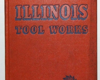 20% OFF Illinois 1940 Tool Works Catalog E, Hardcover Book with Price List, Illinite, Shakeproof Products, FREE Shipping