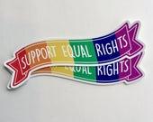 support equal rights banner sticker | LGBT rights | vinyl sticker
