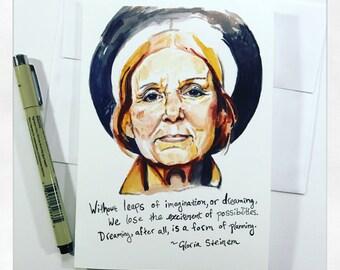 Gloria Steinem, 5x7 card, Ready to Ship